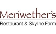 Meriwether's Restaurant & Skyline Farm