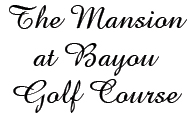 The Mansion at Bayou Golf Course