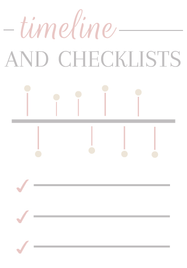 Timeline & Checklists